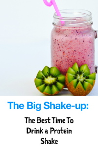 The Big Shake-up: The Best Time to Drink a Protein Shake: Laura M. Howell: www.nmefitnesstrainig.com